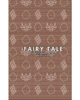 【C94新刊】ブレイド・オブ・アルカナ リインカーネイションシナリオ集『Fairy Tale』