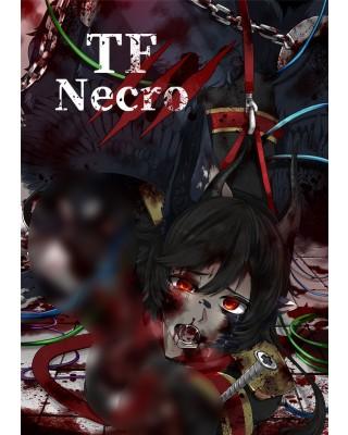 【C92新刊】ネクロニカシナリオ集『TF necro』