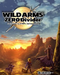 【C96新刊】二次創作TRPG『WILD ARMS ZERO Divider ワイルドアームズTRPG 2nd Impression』