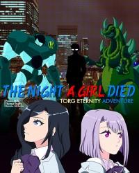 【C95新刊】TORG ETERNITYシナリオ『THE NIGHT A GIRL DIED』